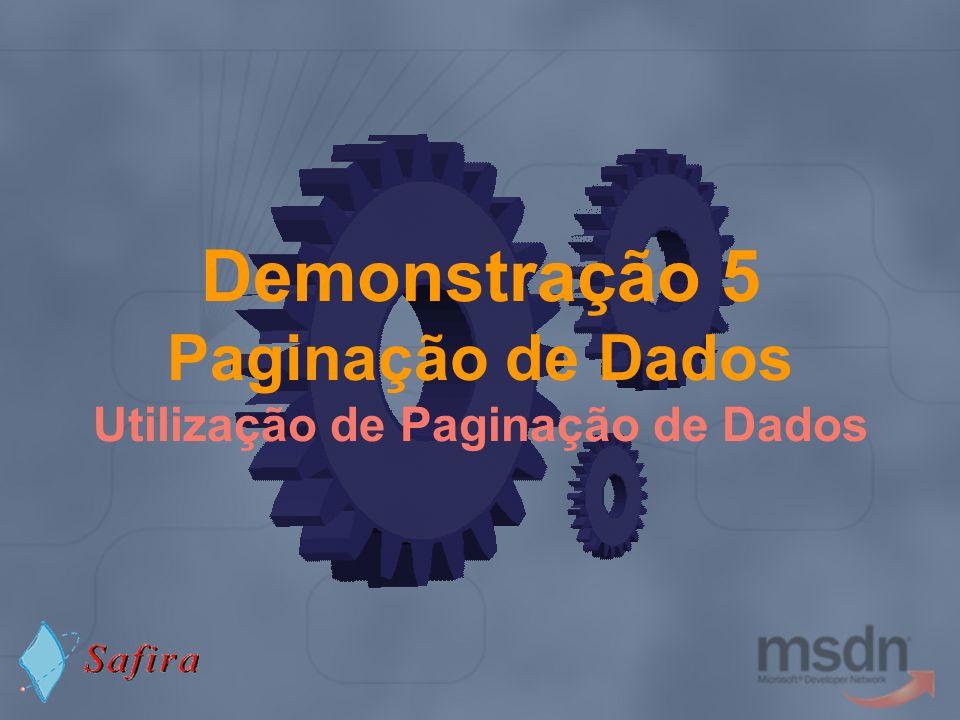Demonstração 5 Paginação de Dados Utilização de Paginação de Dados