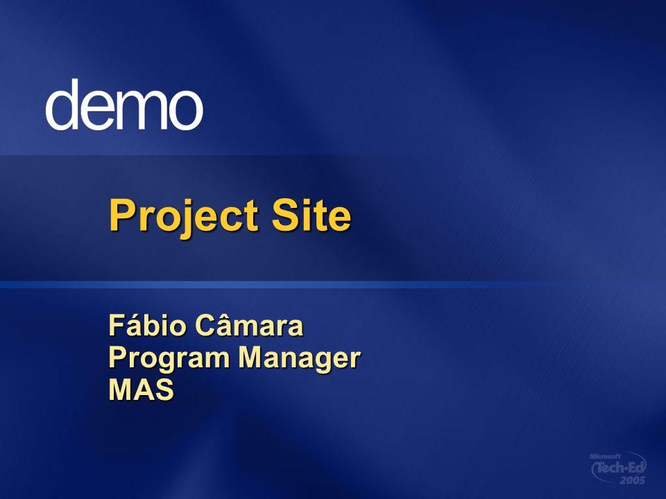 Project Site Fábio Câmara Program Manager MAS