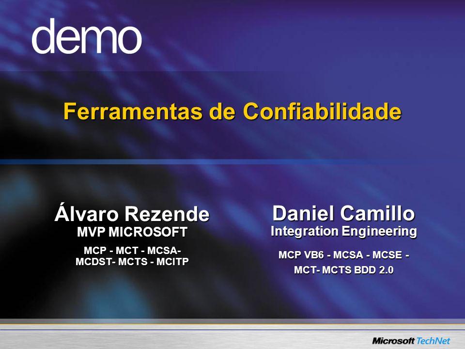 Álvaro Rezende MVP MICROSOFT MCP - MCT - MCSA- MCDST- MCTS - MCITP Daniel Camillo Integration Engineering MCP VB6 - MCSA - MCSE - MCT- MCTS BDD 2.0 Fe