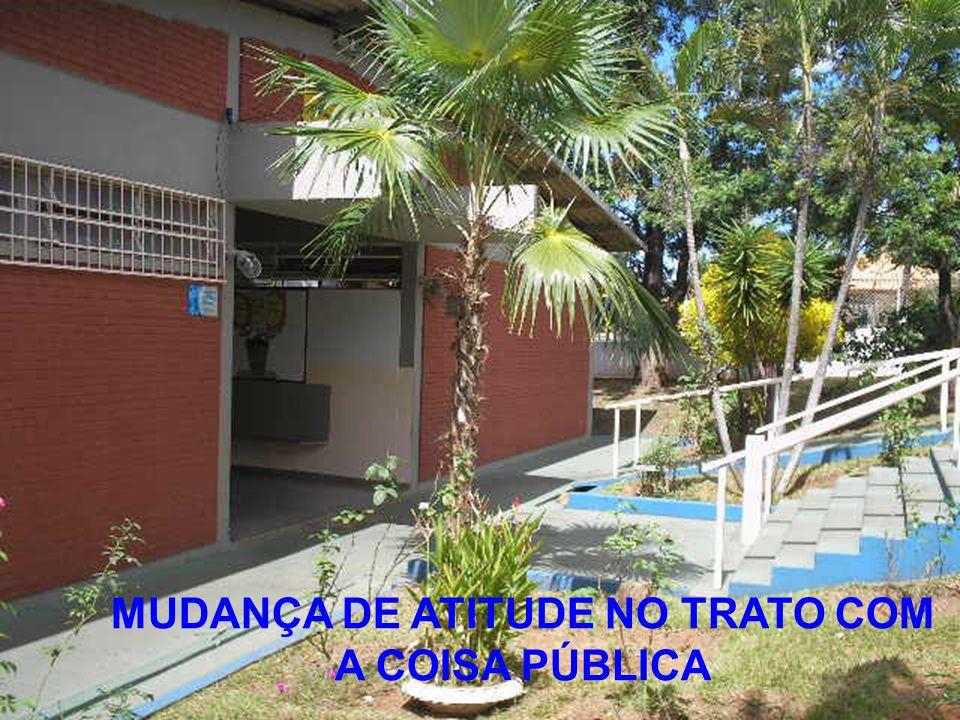 MUDANÇA DE ATITUDE NO TRATO COM A COISA PÚBLICA