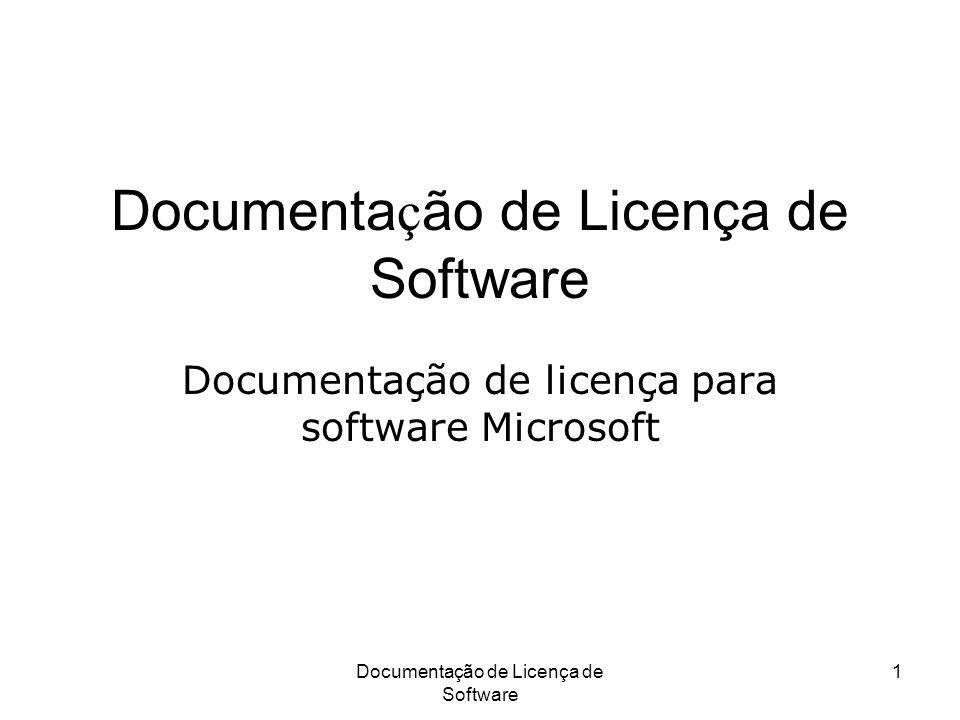 Documentação de Licença de Software 1 Documentação de licença para software Microsoft
