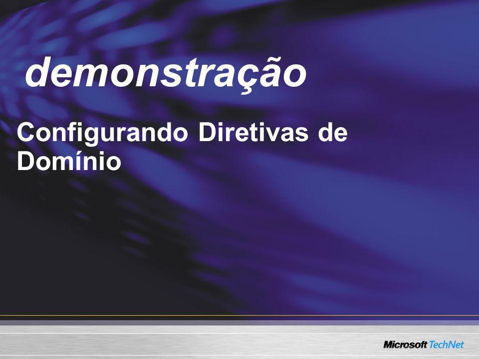 Demo Configurando Diretivas de Domínio demonstração