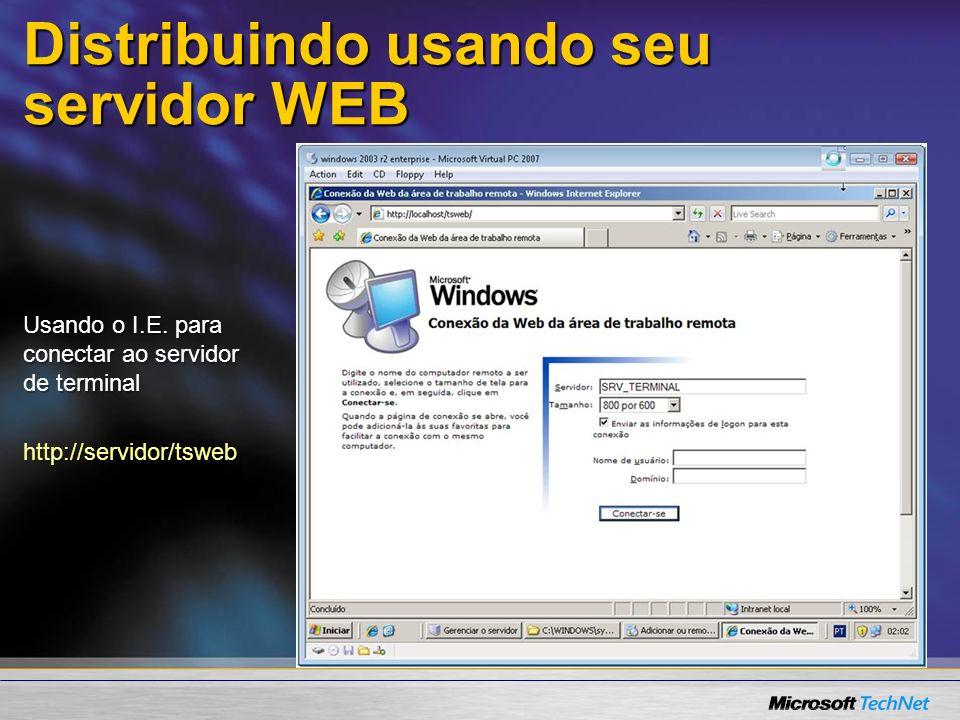 Distribuindo usando seu servidor WEB Site TSWEB criado no IIS