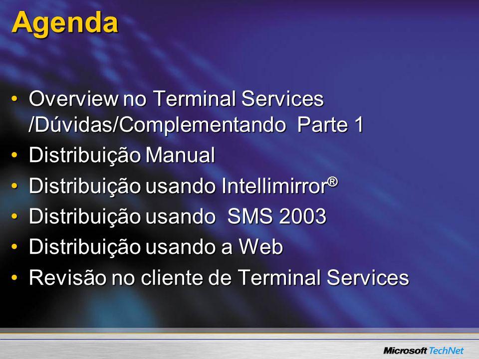 O que é Terminal Services? ClientClient HostHost