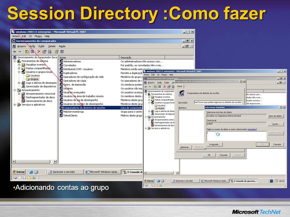 Session Directory :Como fazer Adicionando contas ao grupoAdicionando contas ao grupo