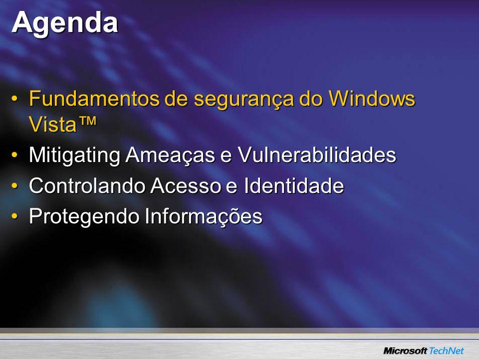Proteção dados Windows Vista Policy Definition and Enforcement Rights Management Services User-Based File System Encryption Encrypted File System Drive-Level Encryption Windows ® BitLocker Drive Encryption