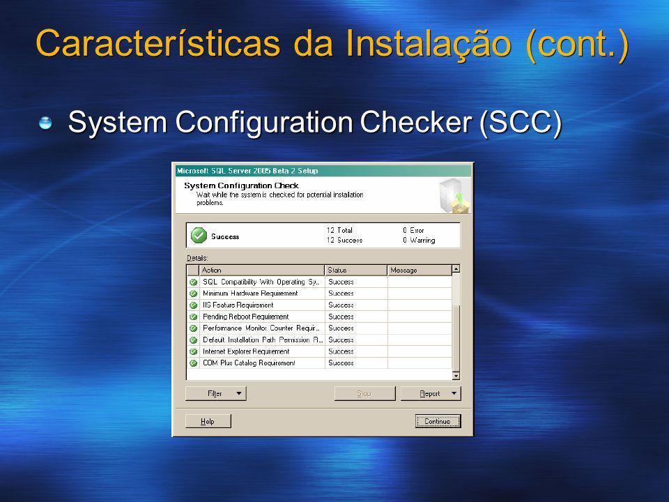 System Configuration Checker (SCC) Características da Instalação (cont.)