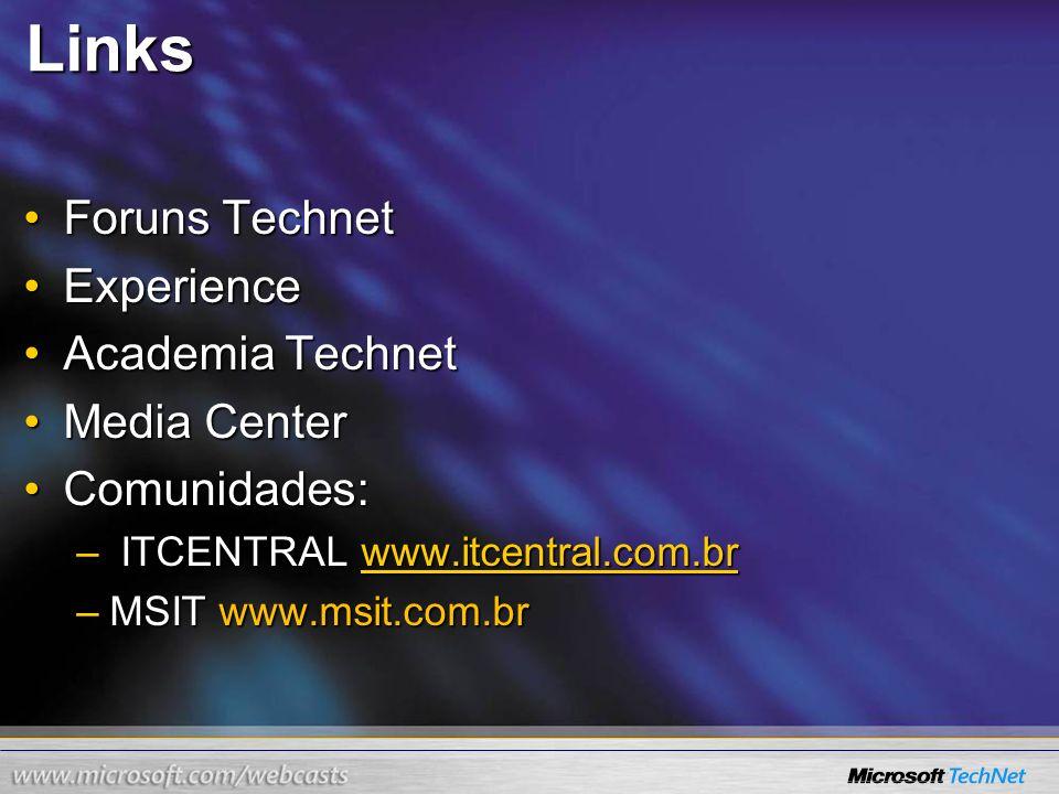 Links Foruns TechnetForuns Technet ExperienceExperience Academia TechnetAcademia Technet Media CenterMedia Center Comunidades:Comunidades: – ITCENTRAL