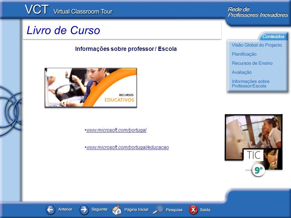 Livro de Curso Informações sobre professor / Escola www.microsoft.com/portugal www.microsoft.com/portugal/educacao
