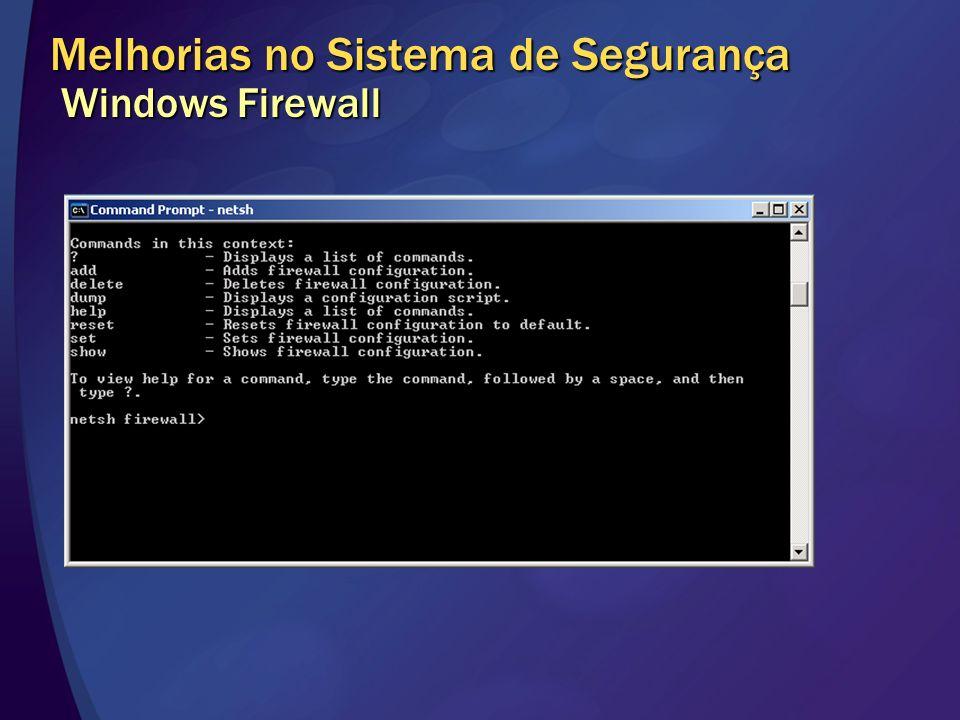 Melhorias no Sistema de Segurança Windows Firewall