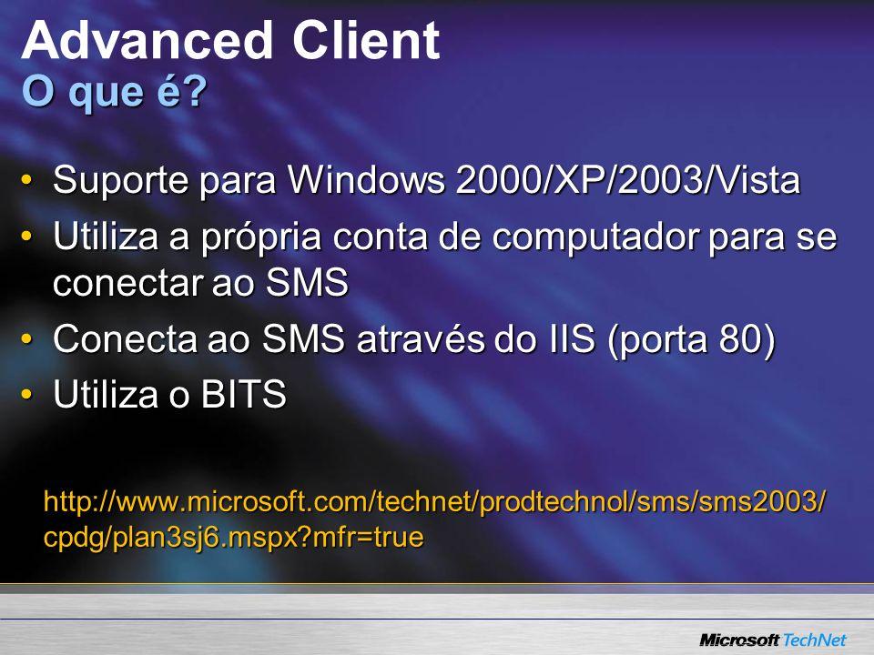 Advanced Client Quais facilidades ele oferece.