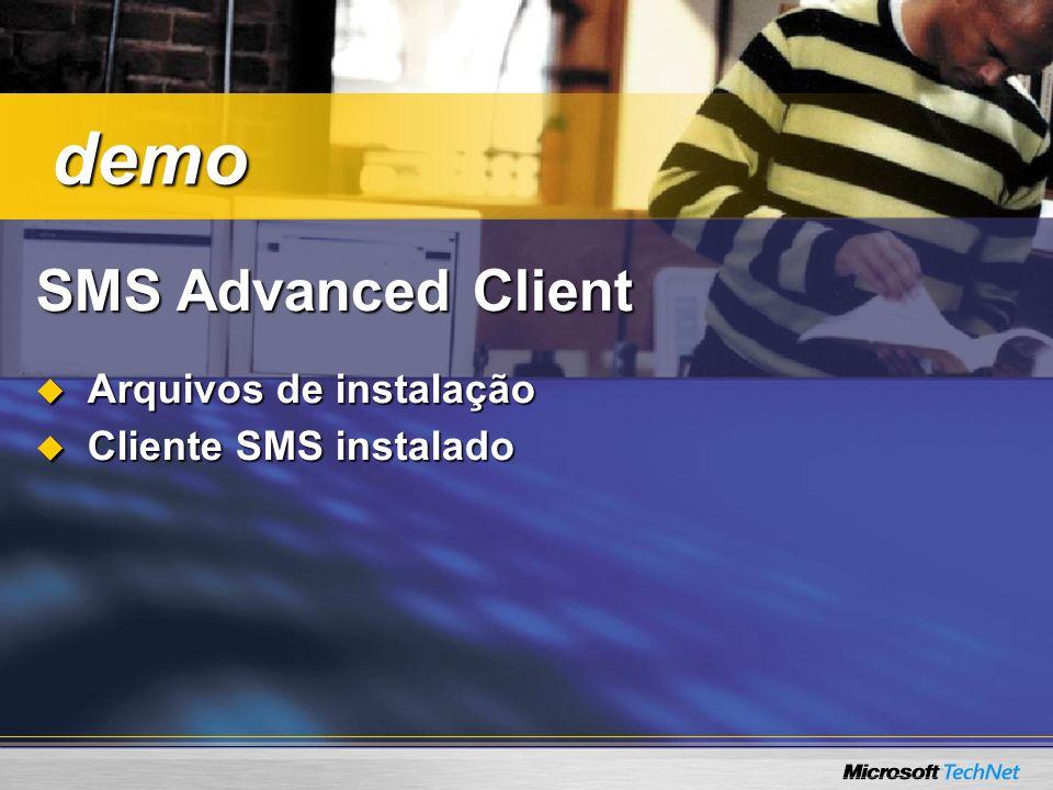 Mais sobre o SMS 2003 Página do SMSPágina do SMS –www.microsft.com/smswww.microsft.com/sms CPD GuideCPD Guide –http://www.microsoft.com/downloads/details.aspx?FamilyID=784838B3-34E0-4122- B3E2-17C5B4EEF8F4&displaylang=enhttp://www.microsoft.com/downloads/details.aspx?FamilyID=784838B3-34E0-4122- B3E2-17C5B4EEF8F4&displaylang=en Ops GuideOps Guide –http://www.microsoft.com/downloads/details.aspx?FamilyID=BD2B3619-4704-4C19- A00B-628E65F6F826&displaylang=enhttp://www.microsoft.com/downloads/details.aspx?FamilyID=BD2B3619-4704-4C19- A00B-628E65F6F826&displaylang=en Blog Rogério MeloBlog Rogério Melo –http://rogeriomelo.spaces.live.com/http://rogeriomelo.spaces.live.com/ Meu BlogMeu Blog –http://wesleey.spaces.live.com/http://wesleey.spaces.live.com/ Fórum de SMS no TechNetFórum de SMS no TechNet –http://forums.microsoft.com/Technet-BR/ShowForum.aspx?ForumID=696&SiteID=29http://forums.microsoft.com/Technet-BR/ShowForum.aspx?ForumID=696&SiteID=29