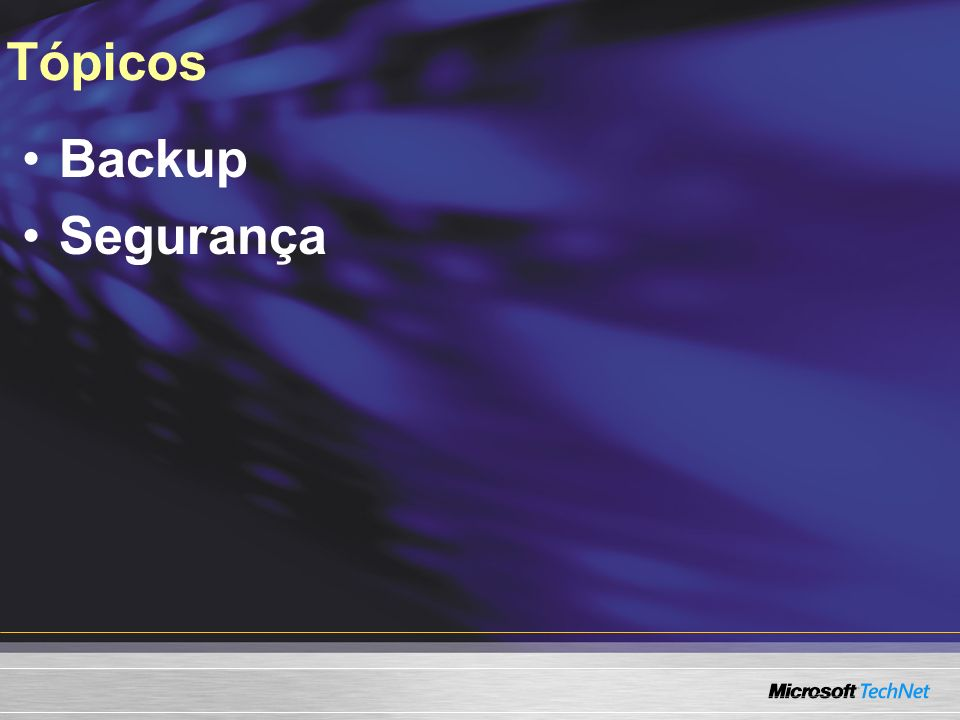 Links Úteis Blog do Time de Windows do Brasil http://blogs.msdn.com/winbr/ Comunidades http://www.itcentral.com.br Technet Brasil http://www.microsoft.com/brasil/technet http://forums.microsoft.com/technet-br