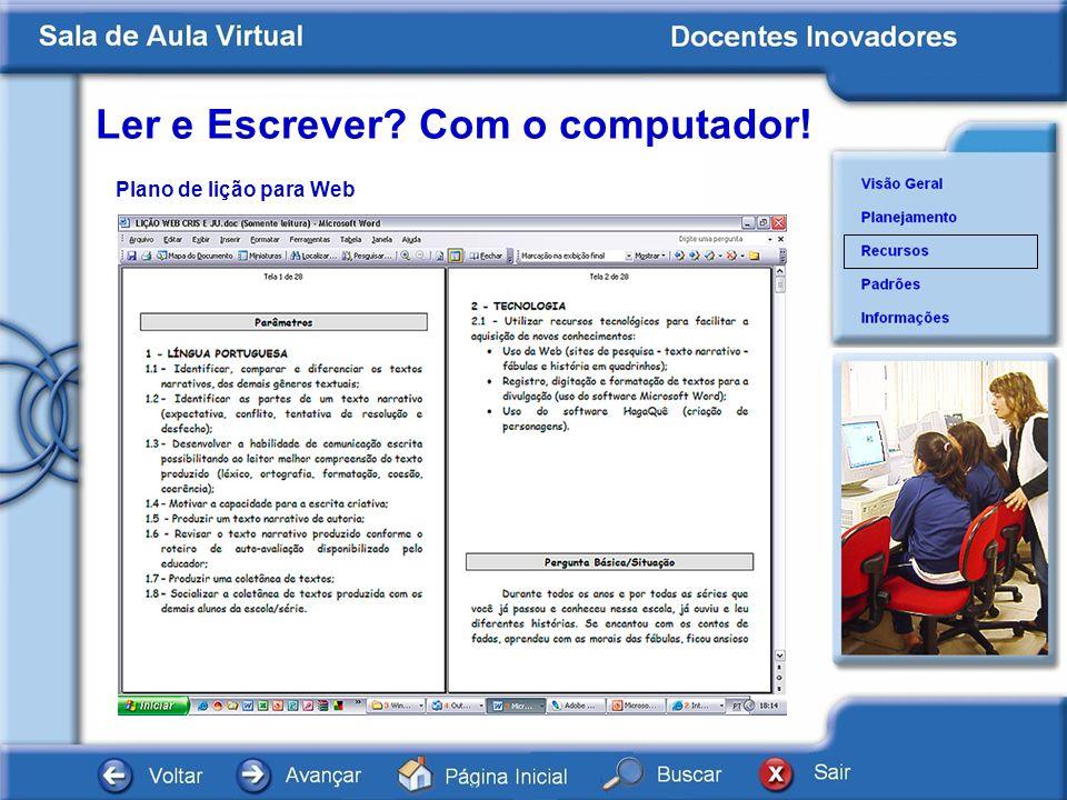 Ler e Escrever? Com o computador! Documentos Plano de lição para Web
