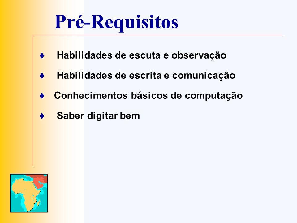 Material Necessário/Tempo Tecnologia Computador(es) Scanner Impressora Câmera digital Conexão com a Internet Software de Multimídia Navegador para Internet Enciclopédia em CD-ROM