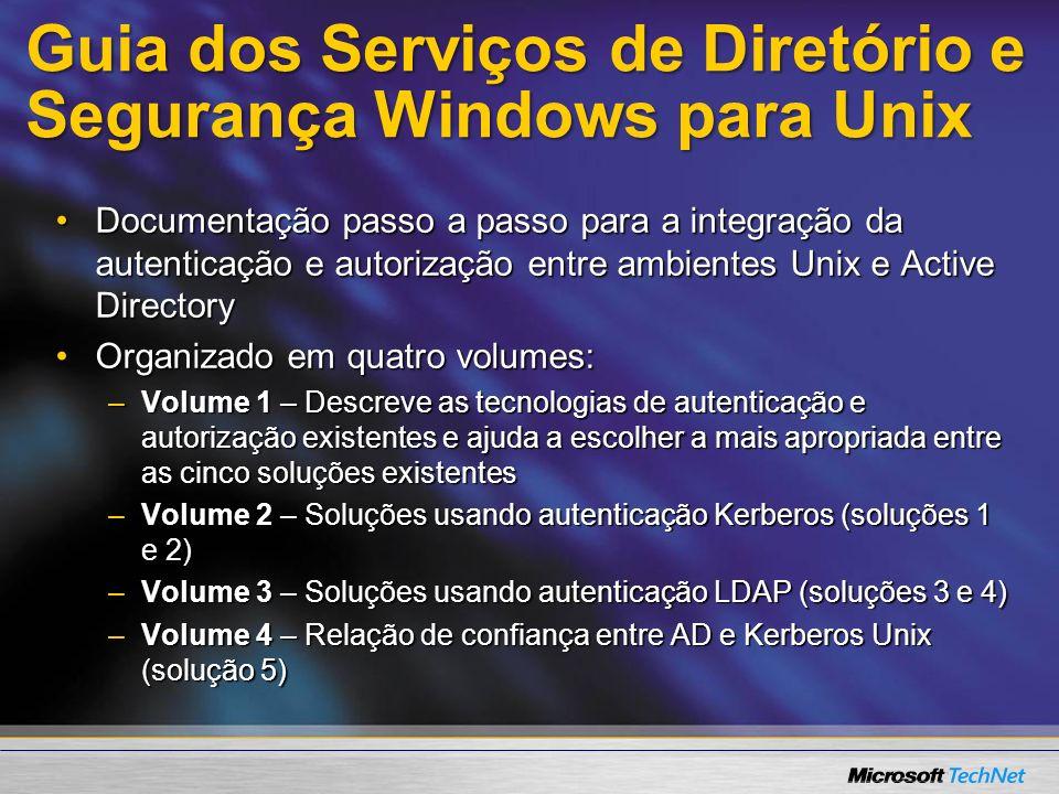 Guia dos Serviços de Diretório e Segurança Windows para Unix Documentação passo a passo para a integração da autenticação e autorização entre ambiente