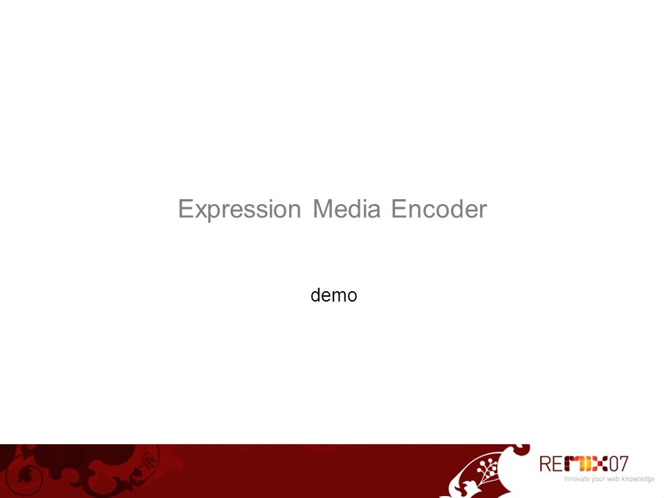 Expression Media Encoder demo