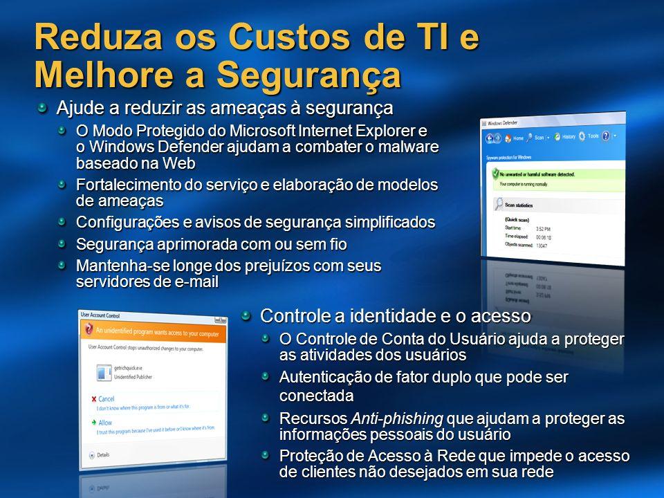 Controle a identidade e o acesso O Controle de Conta do Usuário ajuda a proteger as atividades dos usuários Autenticação de fator duplo que pode ser c