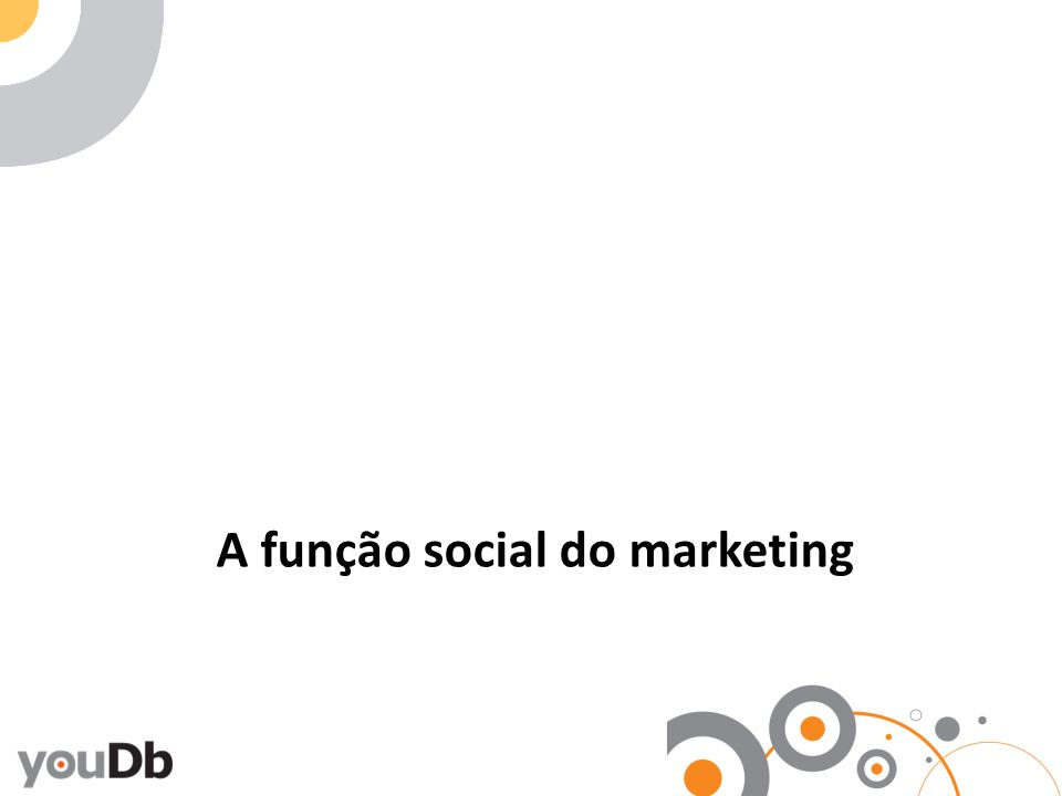 A função social do marketing
