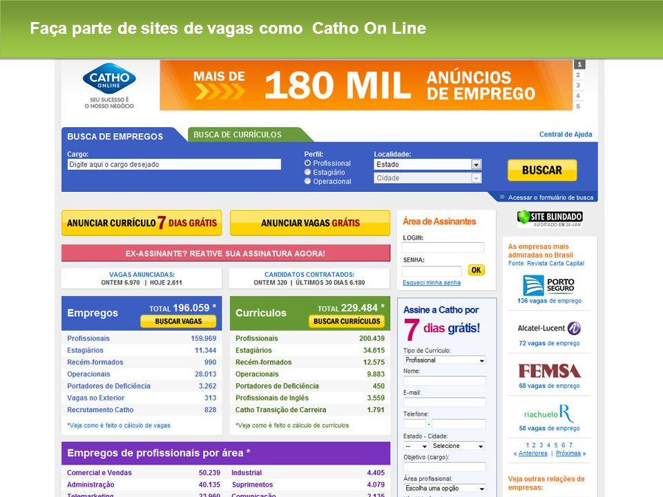 Faça parte de sites de vagas como Catho On Line