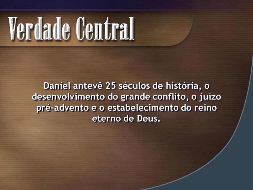 A chave para se entender Daniel 7 está em Daniel 2.