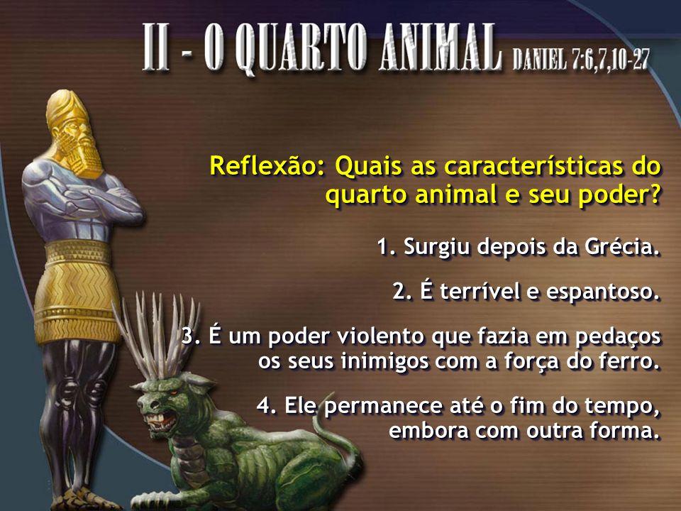 5.Esse animal tem dez chifres. (como os dez dedos da estátua) 6.