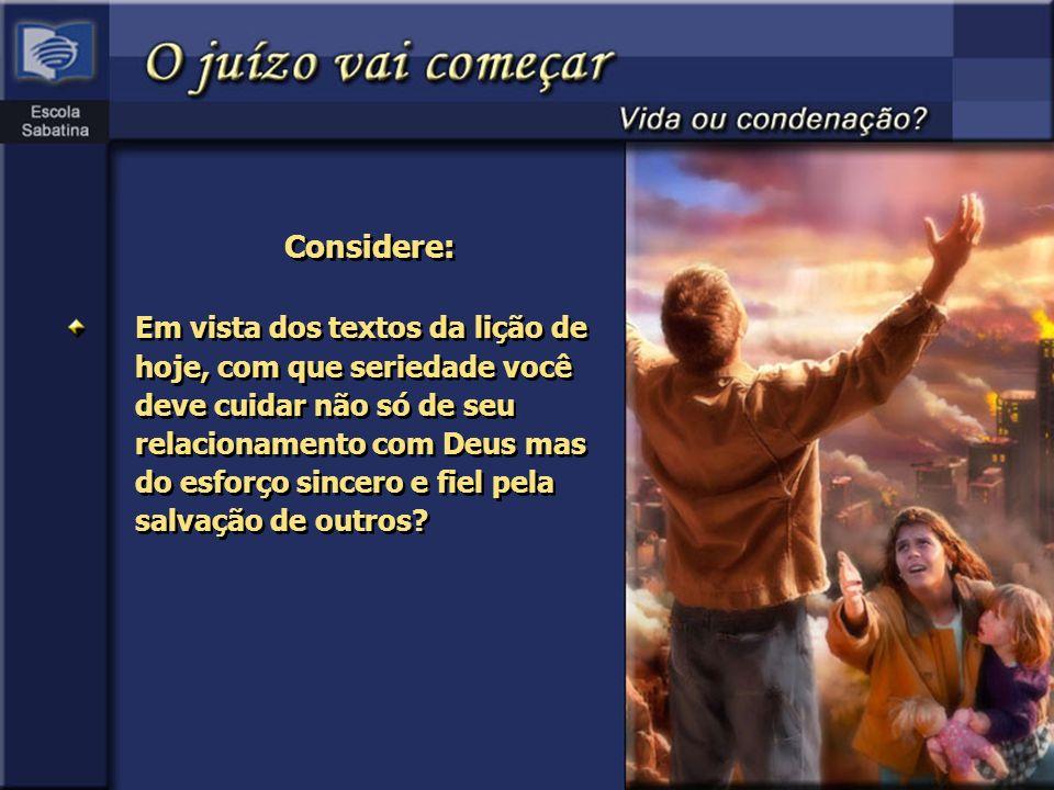Pergunta 5 Os cristãos também são julgados.