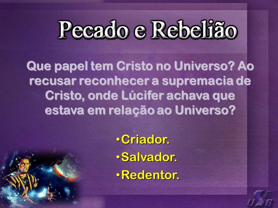 Criador. Criador. Salvador. Salvador. Redentor. Redentor.