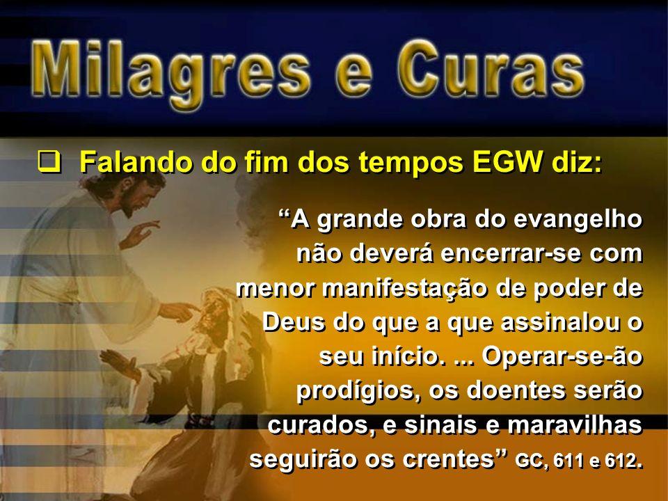 A grande obra do evangelho não deverá encerrar-se com menor manifestação de poder de Deus do que a que assinalou o seu início.... Operar-se-ão prodígi
