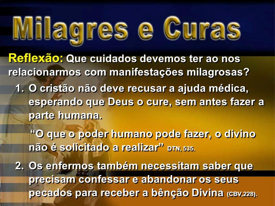 1.O cristão não deve recusar a ajuda médica, esperando que Deus o cure, sem antes fazer a parte humana. O que o poder humano pode fazer, o divino não