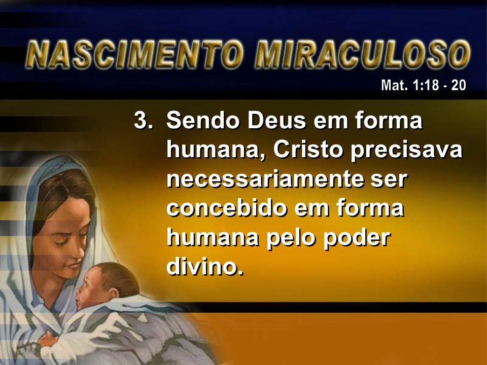 Tudo que se refere à Sua vida na terra foi realizado pelo poder do Espírito: 1.Sua concepção 2.Seu batismo 3.Sua agenda de trabalho 4.Seus milagres 5.Sua vitória contra o pecado 6.Sua ressurreição.