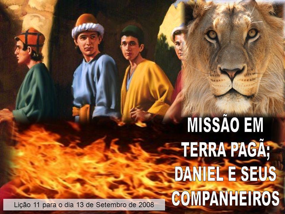 Seu princípio de deixarem os seus problemas nas mãos de Deus, lhes levaram a confiar nele a resolução do mistério do rei para salvar suas vidas