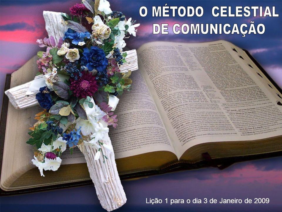 Por meio da criação e da redenção, por meio da naturaza e de Cristo, se revelam as glórias do caráter divino.