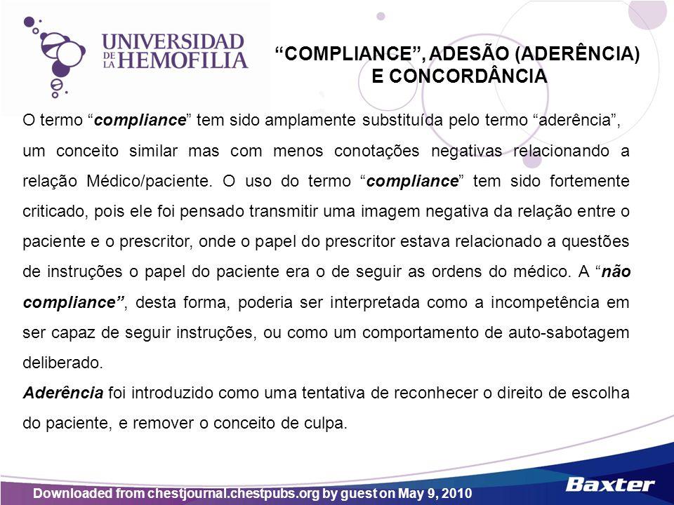 COMPLIANCE, ADESÃO (ADERÊNCIA) E CONCORDÂNCIA O termo compliance tem sido amplamente substituída pelo termo aderência, um conceito similar mas com men