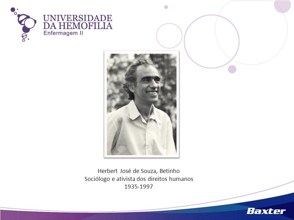 Herbert José de Souza, Betinho Sociólogo e ativista dos direitos humanos 1935-1997