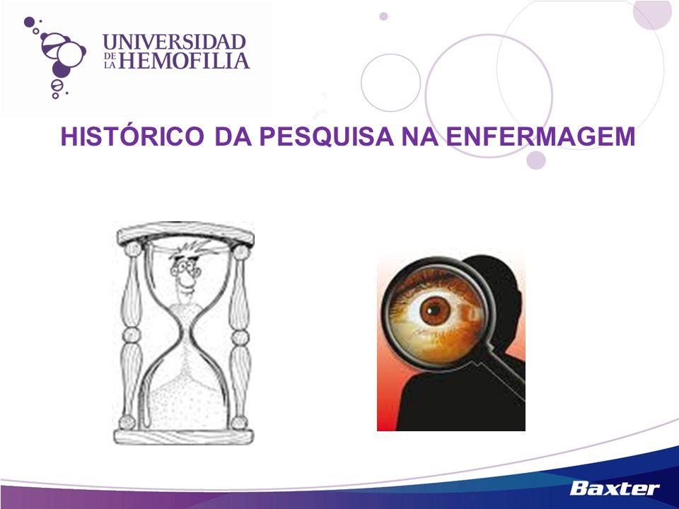 HISTÓRICO DA PESQUISA NA ENFERMAGEM