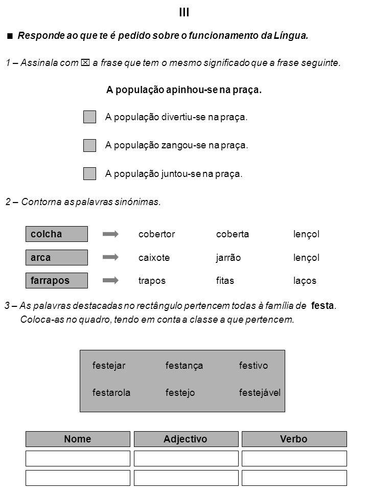 4 – Completa com palavras do texto.