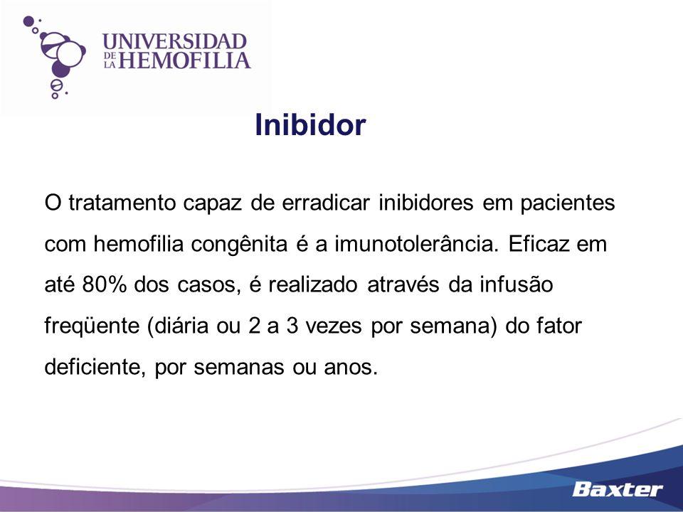 O tratamento capaz de erradicar inibidores em pacientes com hemofilia congênita é a imunotolerância. Eficaz em até 80% dos casos, é realizado através