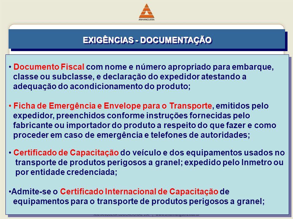 Documento Fiscal com nome e número apropriado para embarque, classe ou subclasse, e declaração do expedidor atestando a adequação do acondicionamento