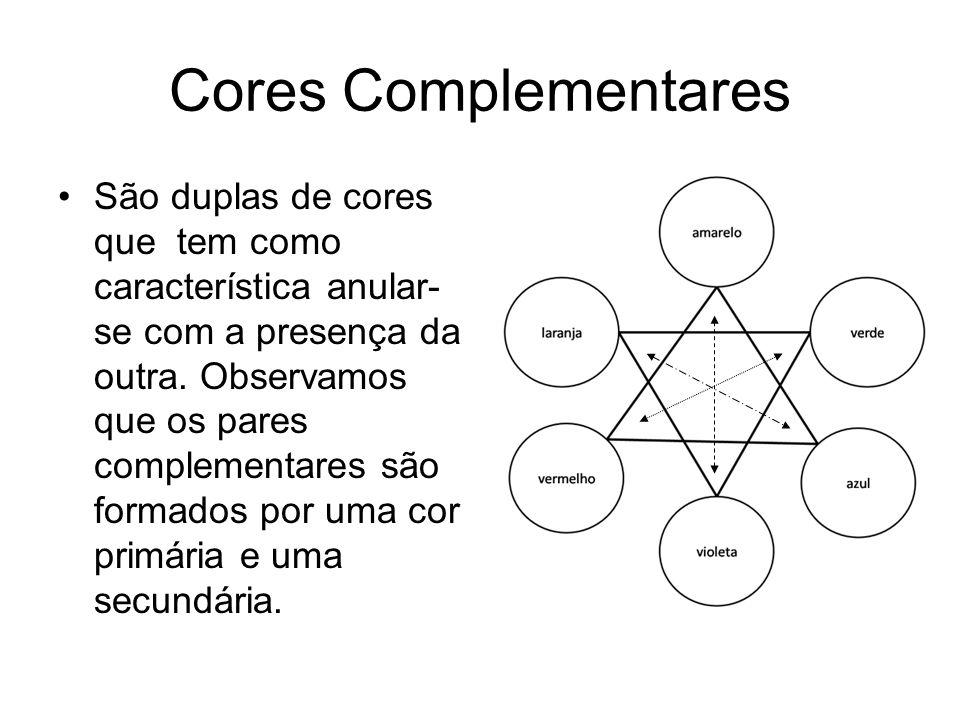 Cores Complementares São duplas de cores que tem como característica anular- se com a presença da outra. Observamos que os pares complementares são fo