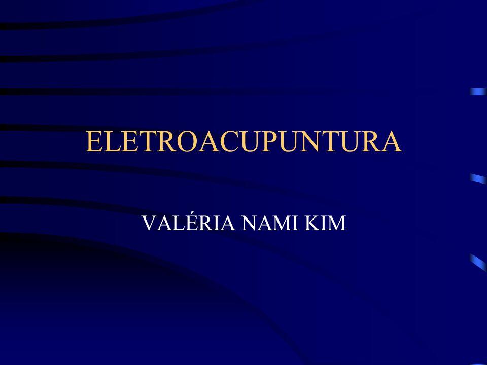 ELETROACUPUNTURA VALÉRIA NAMI KIM