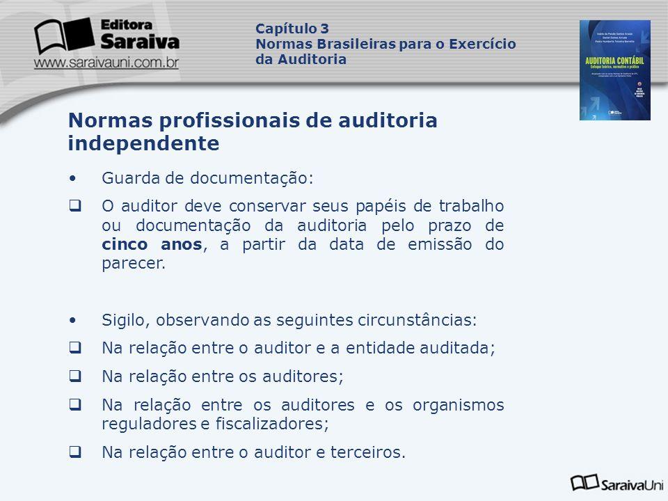 Guarda de documentação: O auditor deve conservar seus papéis de trabalho ou documentação da auditoria pelo prazo de cinco anos, a partir da data de em