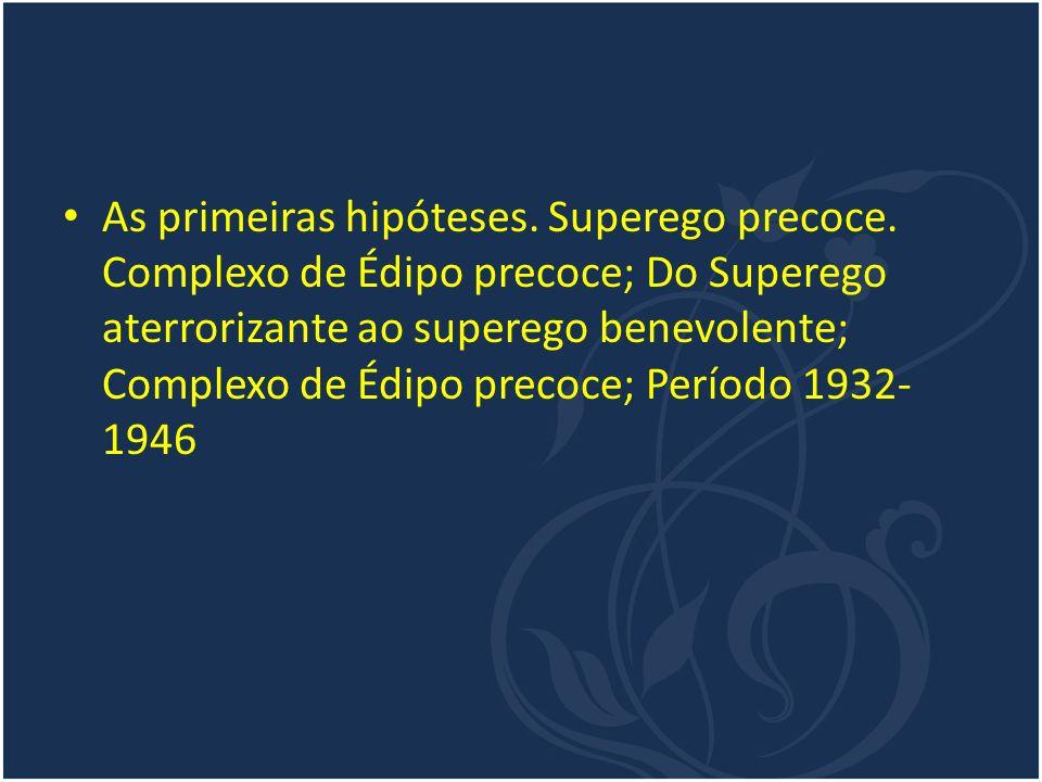 TEORIA PULSIONAL E AGRESSÃO Klein formulou suas hipóteses apoiando-se em proposições instintivistas e na teoria pulsional de Freud.