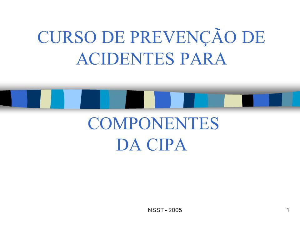 NSST - 20051 CURSO DE PREVENÇÃO DE ACIDENTES PARA COMPONENTES DA CIPA