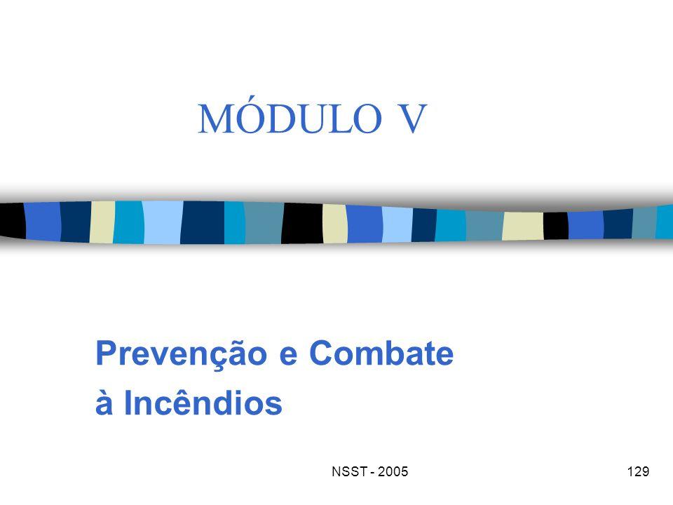 NSST - 2005129 MÓDULO V Prevenção e Combate à Incêndios