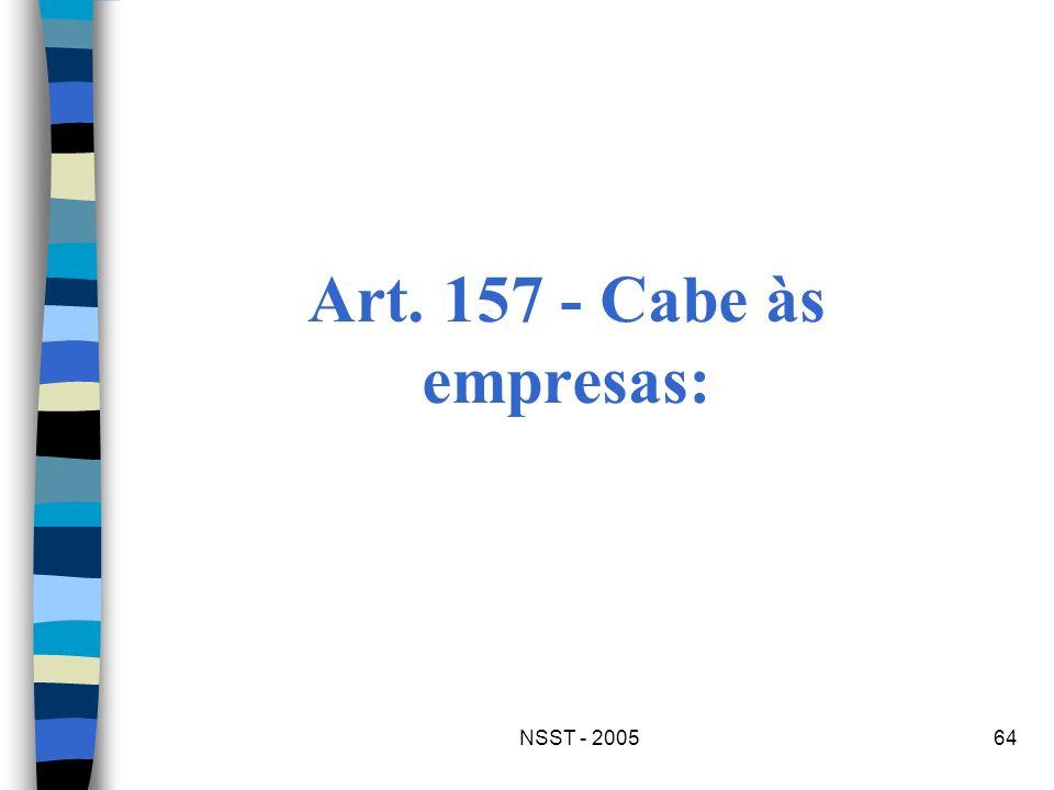 NSST - 200564 Art. 157 - Cabe às empresas:
