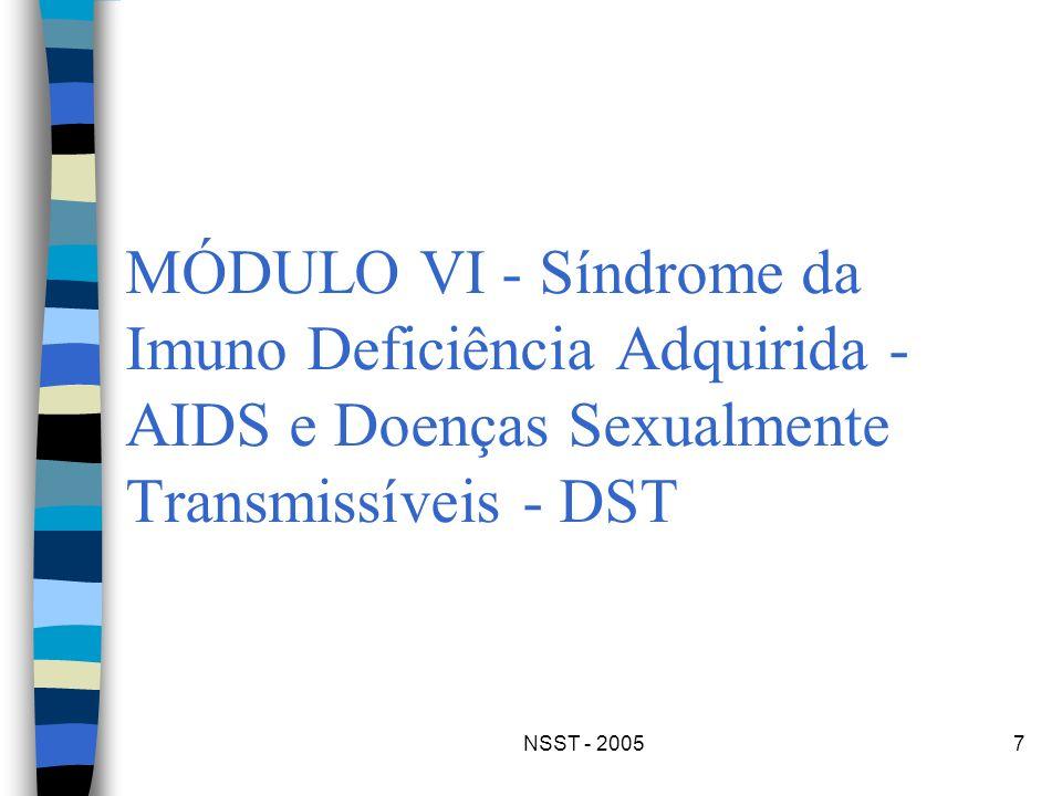 NSST - 20057 MÓDULO VI - Síndrome da Imuno Deficiência Adquirida - AIDS e Doenças Sexualmente Transmissíveis - DST
