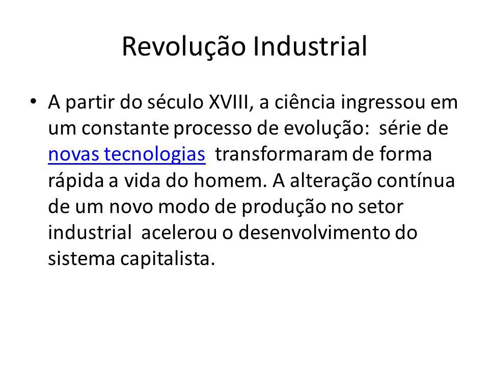 Segunda Revolução Industrial O aço e o alumínio foram largamente utilizados pela sua maior resistência e maleabilidade.