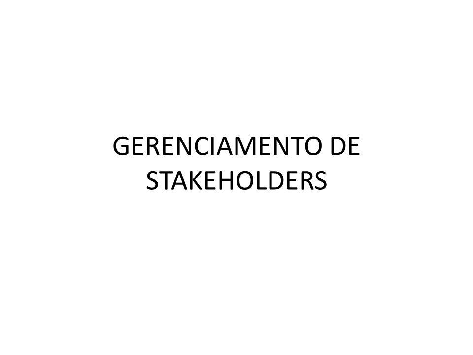 GERENCIAMENTO DE STAKEHOLDERS