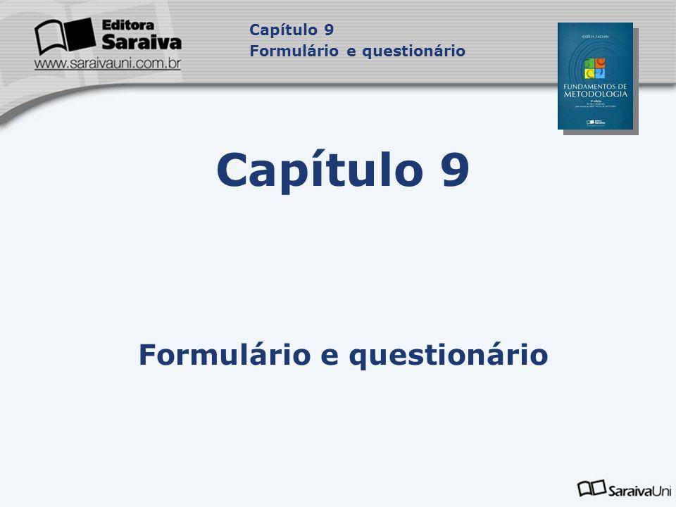 Capítulo 9 Formulário e questionário Capítulo 9 Formulário e questionário